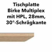 Tischplatte Birke Multiplex 28mm mit HPL abgeschrägt