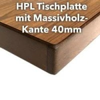 HPL Tischplatte 40mm mit Massivholz-Kante